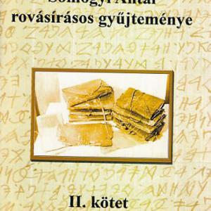 Mandics György: Somogyi Antal rovásírásos gyűjteménye II.
