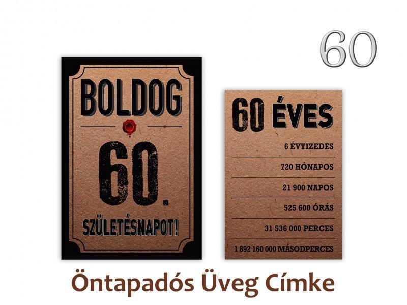 Üvegcímke 60. születésnapi öntapadós antik 2 db-os 9x13/8x11 cm