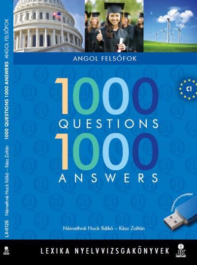 1000 Questions 1000 Answers -Felsőfokú Társalgás / Felújított