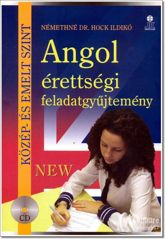 Angol érettségi feladatgyűjtemény közép és emelt szint + 2 CD