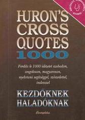 Hurron's Cross Quotes 1000 kezdőknek haladóknak