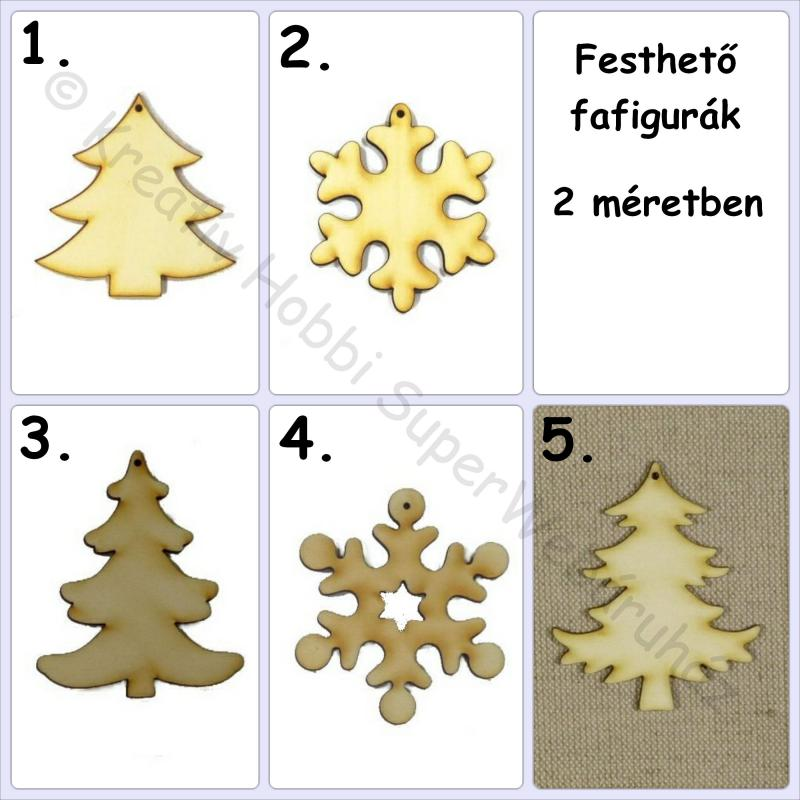 Fenyőfa, hópehely fafigura többféle