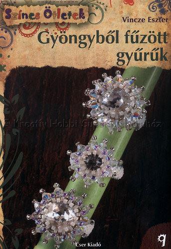Gyöngyből fűzött gyűrűk - Színes Ötletek