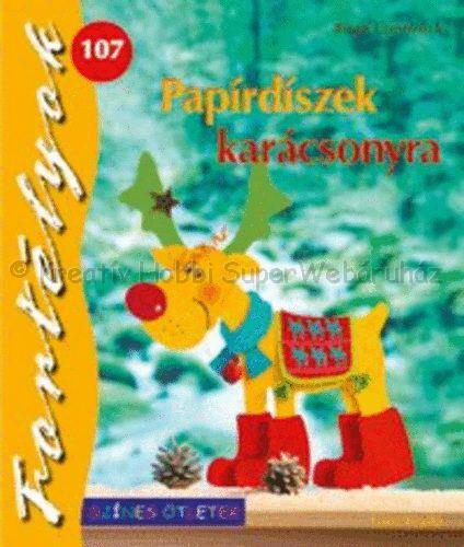 Papírdíszek karácsonyra - Színes Ötletek, Fortélyok