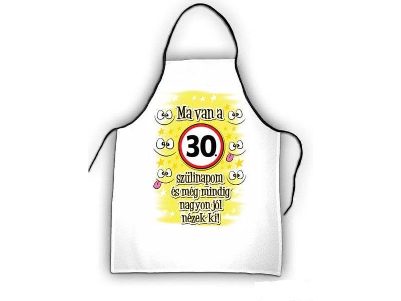kötény 30. születésnapra, ma van