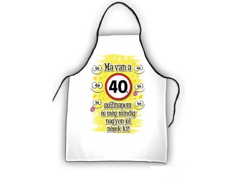 kötény 40. születésnapra, ma van