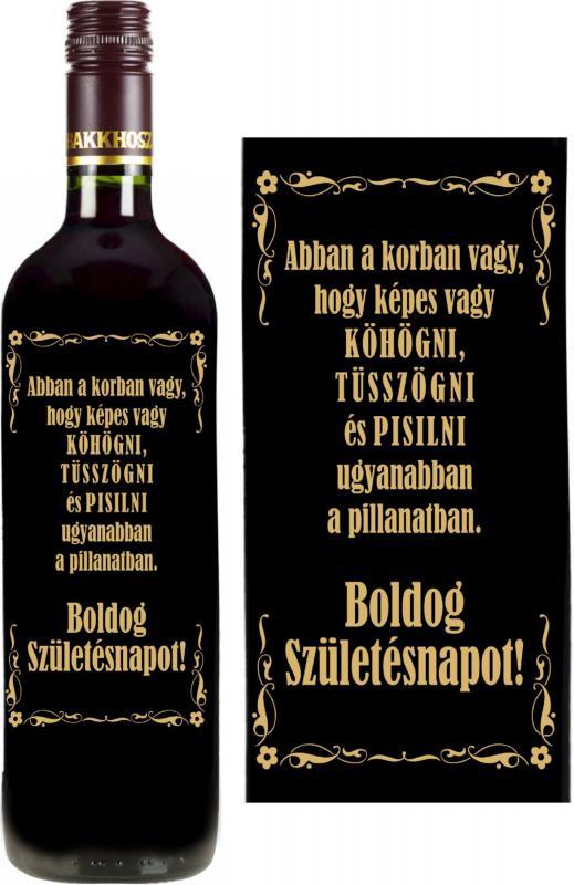 vicces feliratú bor: abban a korban vagy
