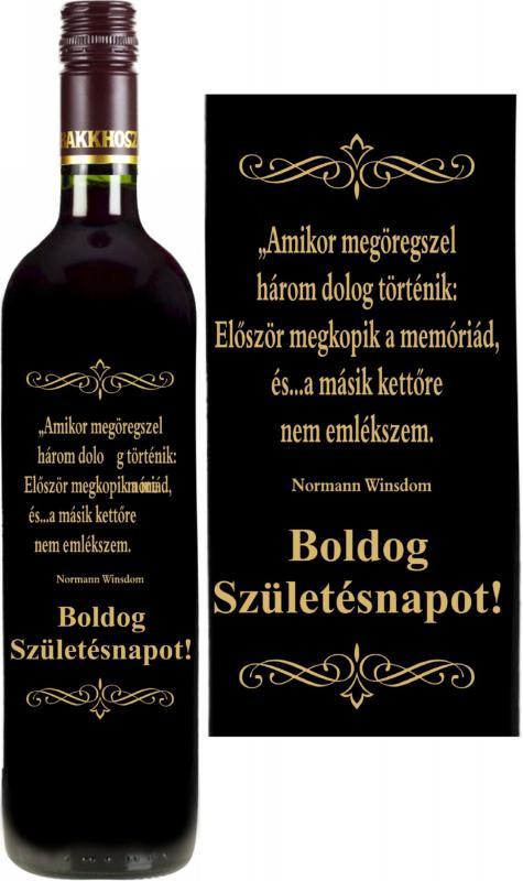 vicces feliratú bor: amikor megöregszel