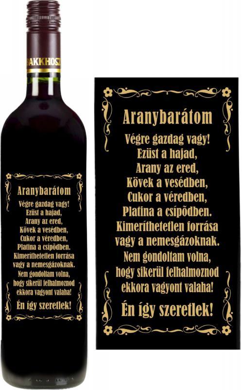 vicces feliratú bor: arany barátom