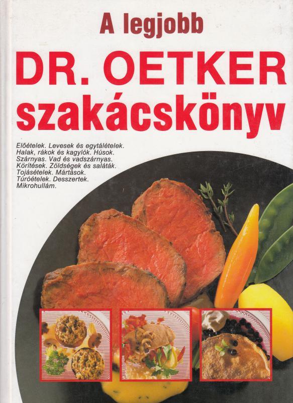 A LEGJOBB DR OETKER SZAKÁCSKÖNYV