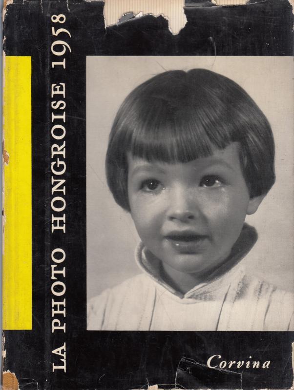 LA PHOTO HONGROISE - 1958  fotóalbum