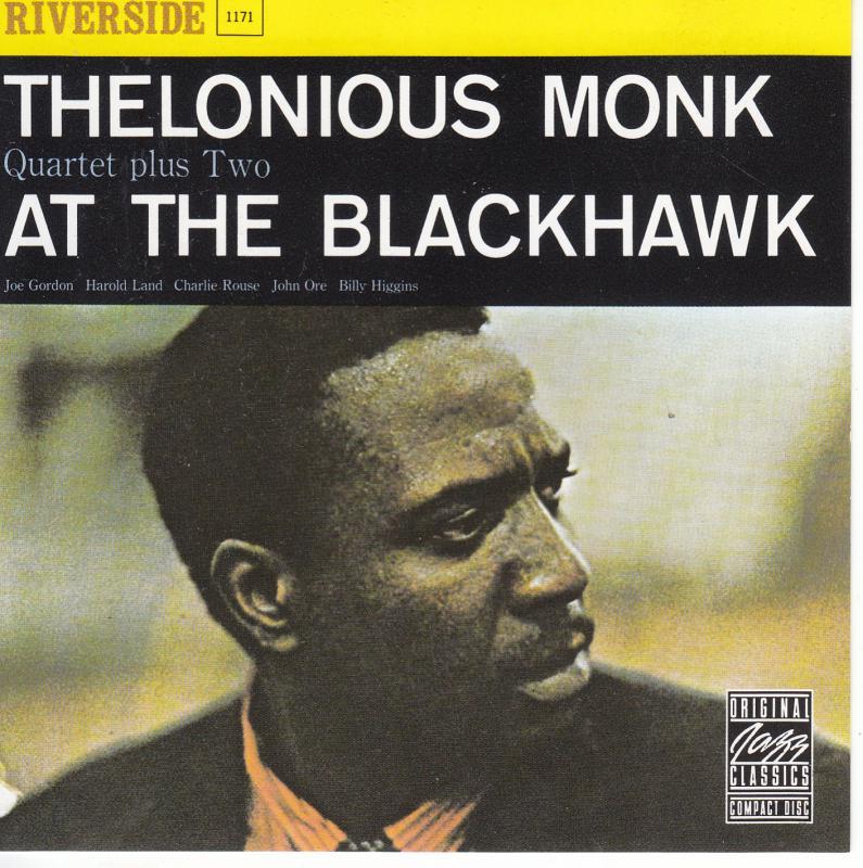 Thelonious Monk: QUARTET PLUS TWO AT THE BLACKHAWK   CD
