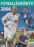 FUTBALLÉVKÖNYV 2006