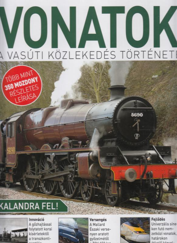 VONATOK - A vasúti közlekedés története