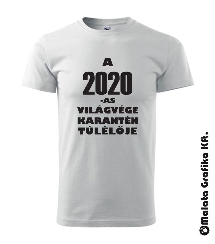 A 2020-as világvége karantén túlélője póló