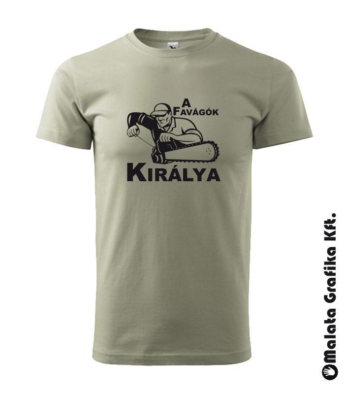 A favágók királya póló