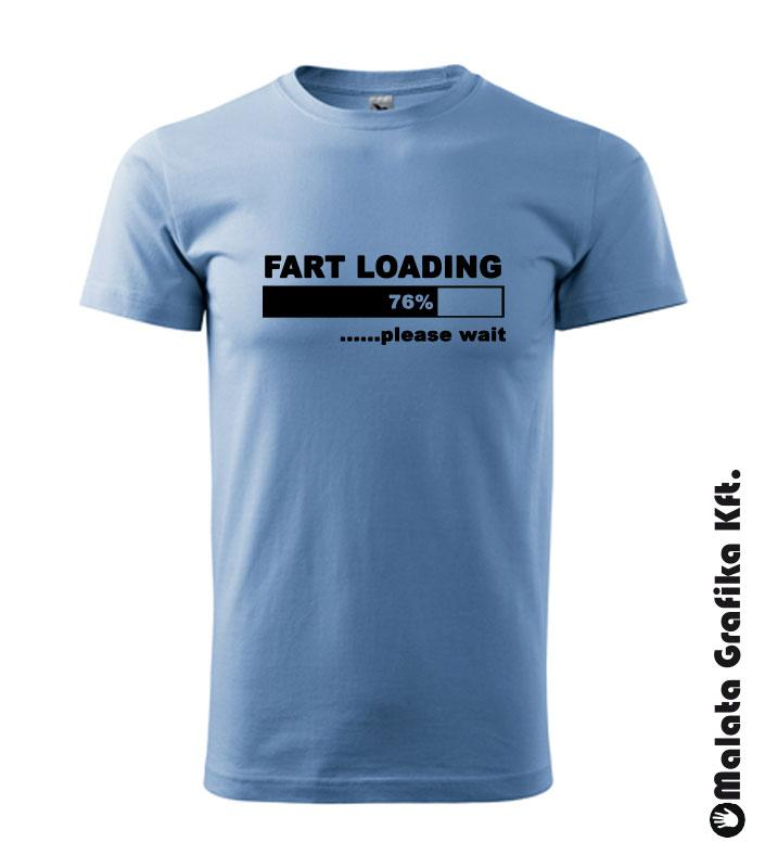 Fart Loading póló