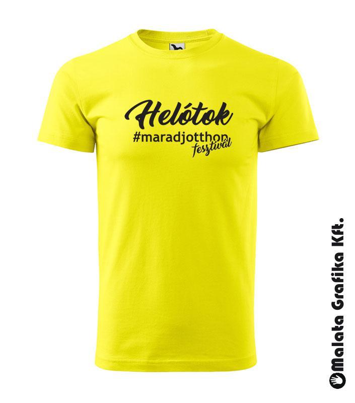 Helótok #MARADJOTTHON fesztivál póló
