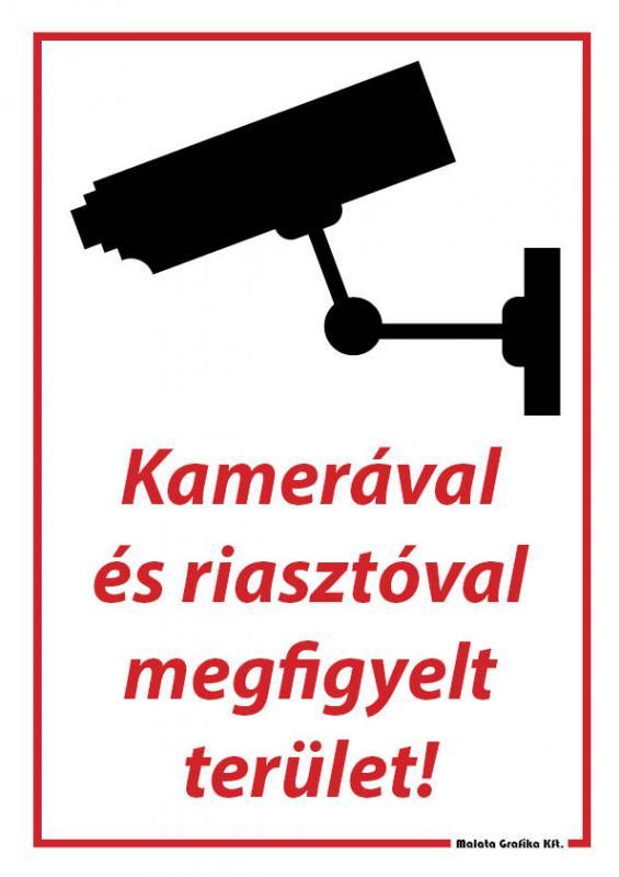 Kamerával és riasztóval megfigyelt terület - A/4 tábla