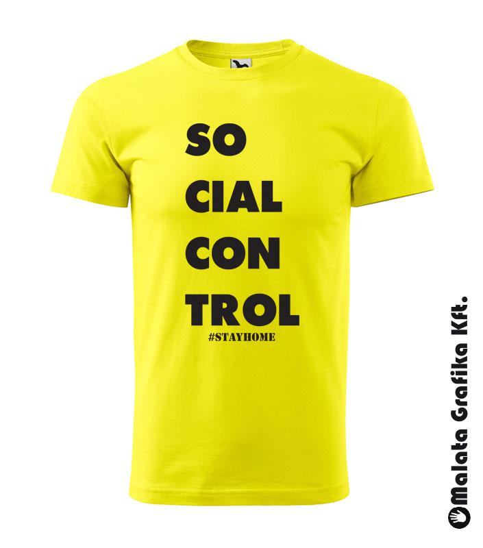 SOCIALCONRTOL #STAYHOME #maradjotthon póló