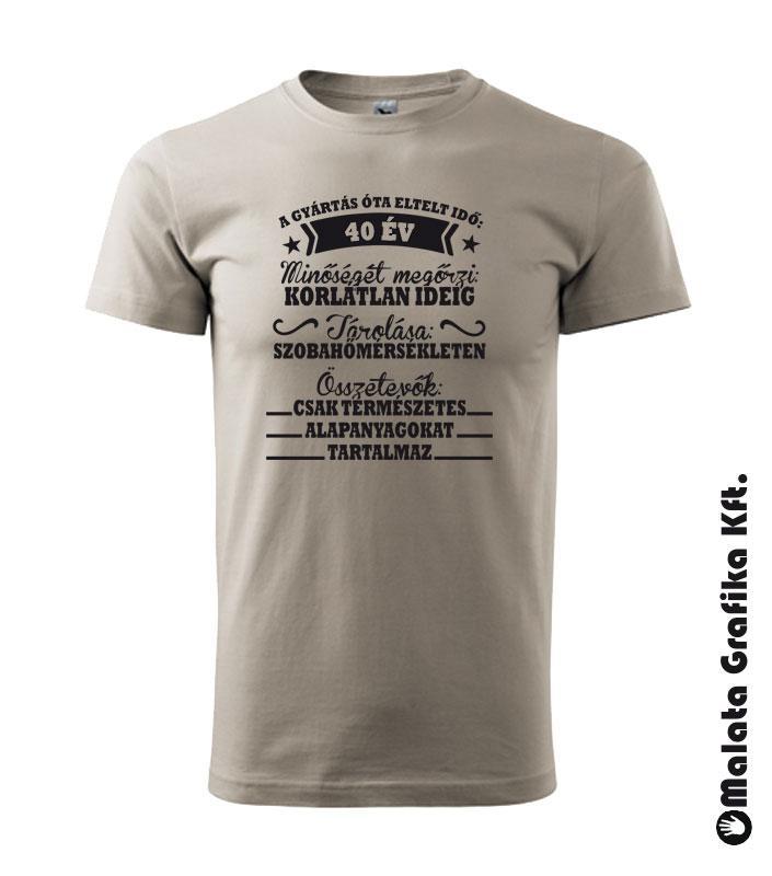 26f7748265 Születésnapi póló, választható évszámmal Gyártás óta eltelt idő, minőségét  megőrzi, összetevők póló