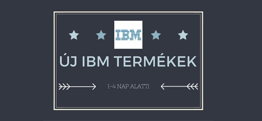 Új IBM termékek