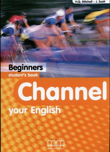 Channel your english beginners SB (Student's Book/Class Book - Tankönyv)