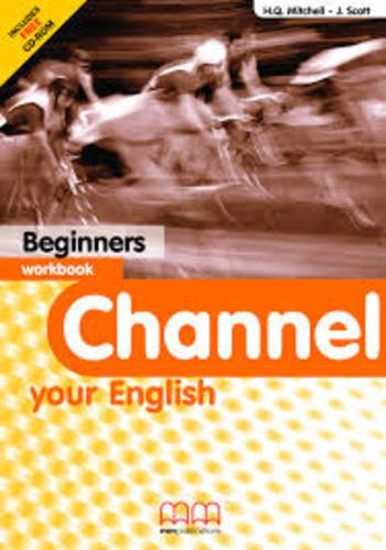 Channel your english beginners WB + CD (Workbook - Munkafüzet)