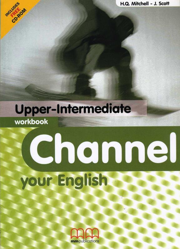 Channel your english upper-intermediate WB + CD (Workbook - Munkafüzet)
