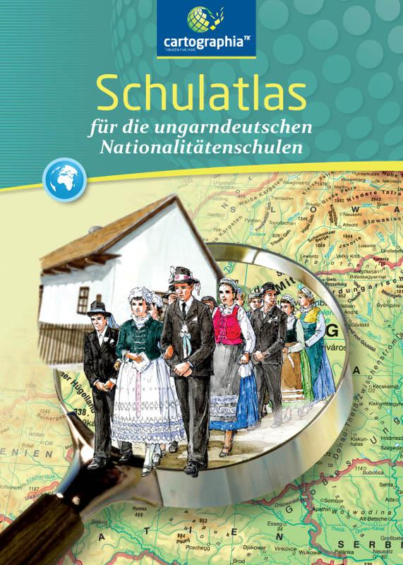 CR-0090 Schulatlas - Német nemzetiségi atlasz - Iskolai atlasz a német nemzetiségi iskolák számára