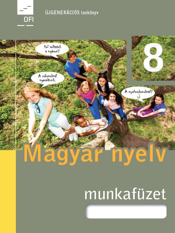 FI-501010802/1 Magyar nyelv munkafüzet 8. - Újgenerációs tankönyv