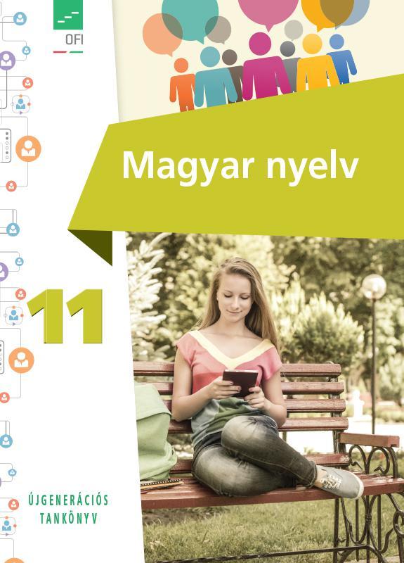 FI-501011101/1 Magyar nyelv tankönyv 11. - Újgenerációs tankönyv