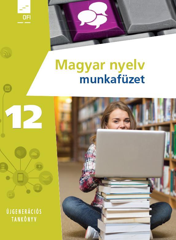 FI-501011202/1 Magyar nyelv munkafüzet 12. - Újgenerációs tankönyv