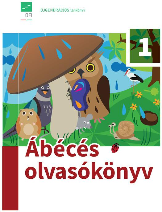FI-501020101/1 Ábécés olvasókönyv 1. osztályosoknak Újgenerációs