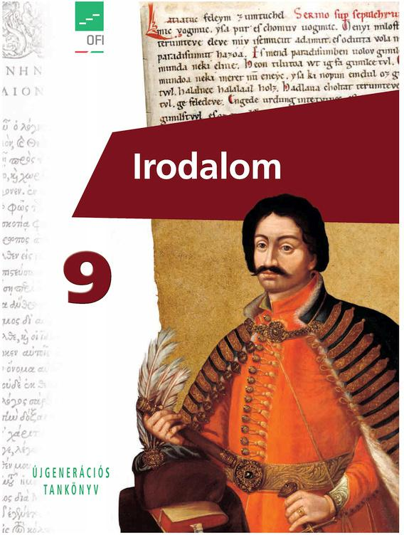 FI-501020901/1 Irodalom tankönyv 9. - Újgenerációs tankönyv