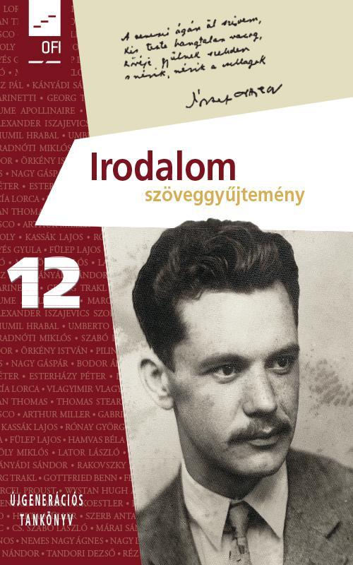 FI-501021202/1 Irodalom szöveggyűjtemény 12. - Újgenerációs tankönyv