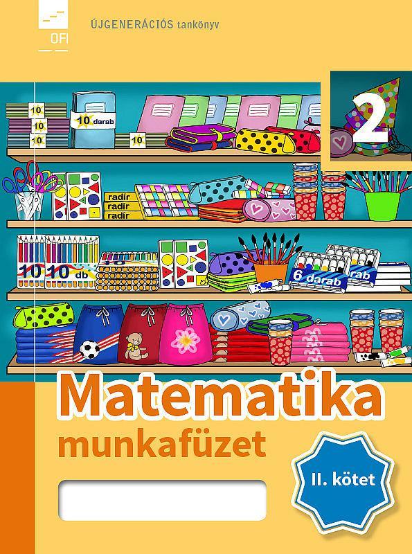 FI-503010204/1 Matematika munkafüzet 2/2. Újgenerációs