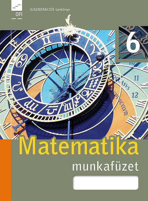 FI-503010602/1 Matematika munkafüzet 6. Újgenerációs
