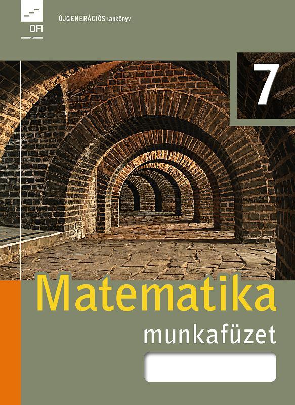 FI-503010702/1  Matematika munkafüzet 7. Újgenerációs