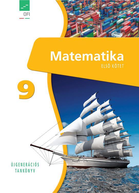 FI-503010901/1 Matematika tankönyv 9. I. kötet - Újgenerációs tankönyv
