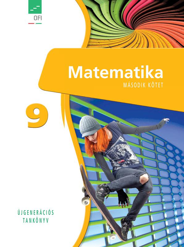 FI-503010902/1 Matematika tankönyv 9. II. kötet - Újgenerációs tankönyv