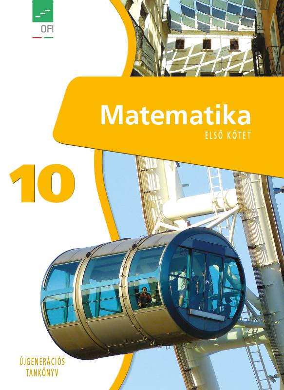 FI-503011001/1 Matematika tankönyv 10. I. kötet - Újgenerációs tankönyv