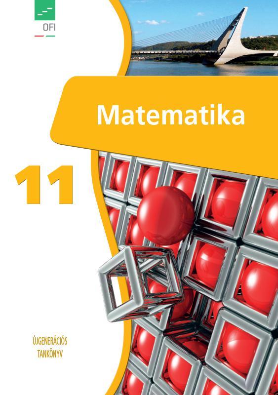 FI-503011101/1 Matematika tankönyv 11. - Újgenerációs tankönyv