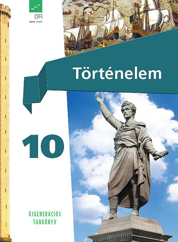 FI-504011001/1 Történelem. Tankönyv 10. Újgenerációs