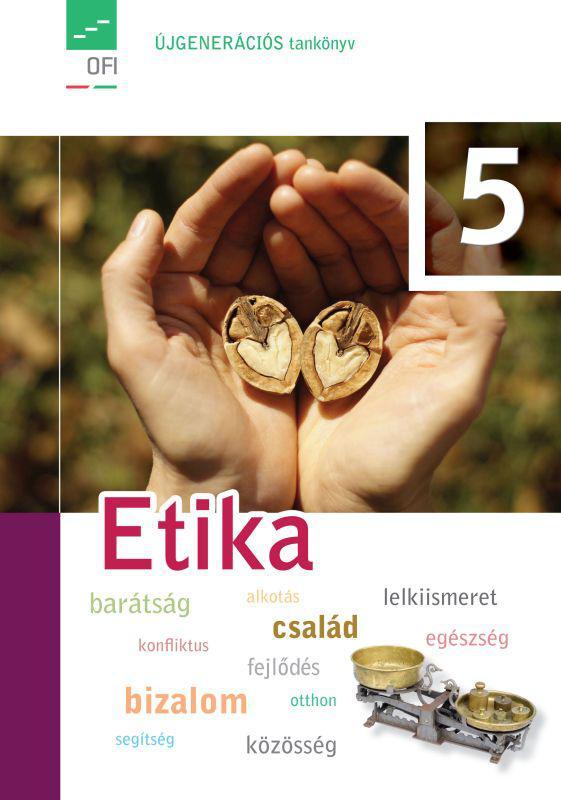FI-504030501 Etika tankönyv 5. - Újgenerációs tankönyv