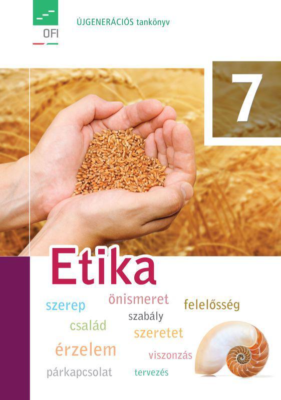 FI-504030701 Etika tankönyv 7. - Újgenerációs tankönyv