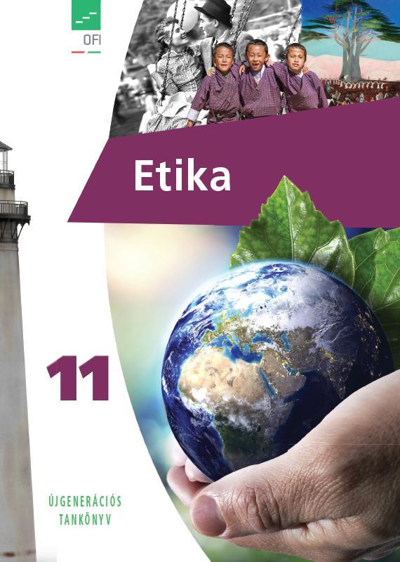 FI-504031101/1 Etika tankönyv 11. - Újgenerációs tankönyv