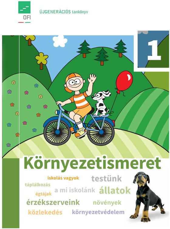 FI-505010101/1 Környezetismeret 1. tankönyv Újgenerációs