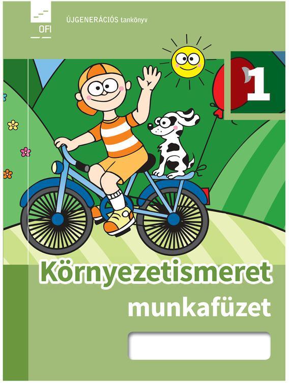 FI-505010102/1 Környezetismeret 1. munkafüzet Újgenerációs