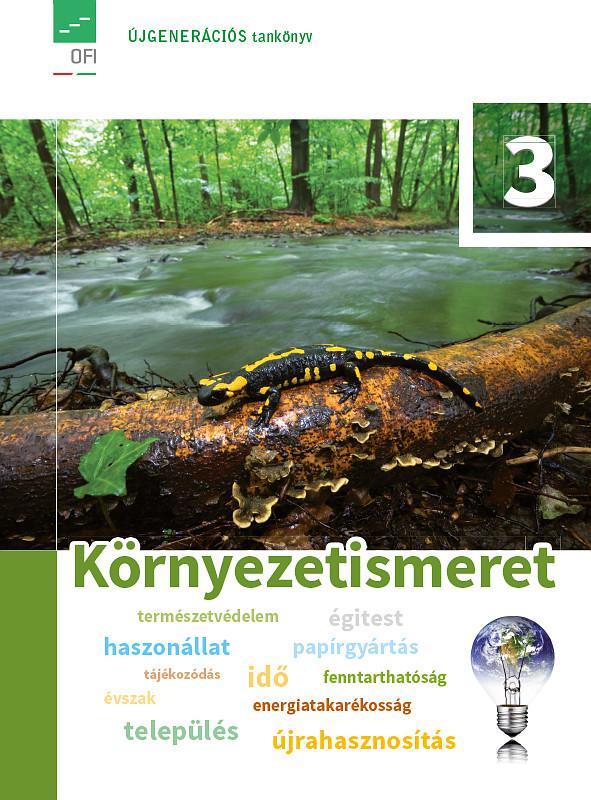 FI-505010301/1 Környezetismeret tankönyv 3. Újgenerációs